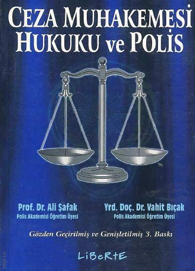 Ceza Muhakemesi Hukuku ve Polis